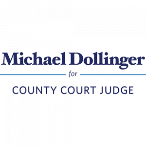 Dollinger for County Court 2019