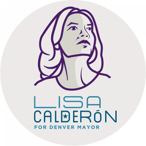 Lisa Calderón for Denver Mayor