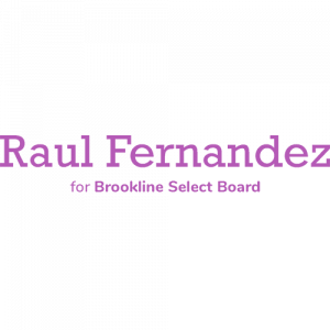 Raul for Brookline